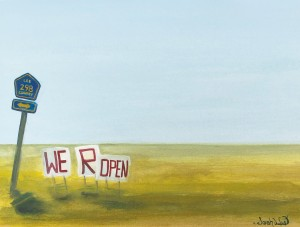 """""""WE R OPEN"""" -from Day 23 COVID-19 11.25x 7"""" Gouache on arches (2020) Sarah West"""